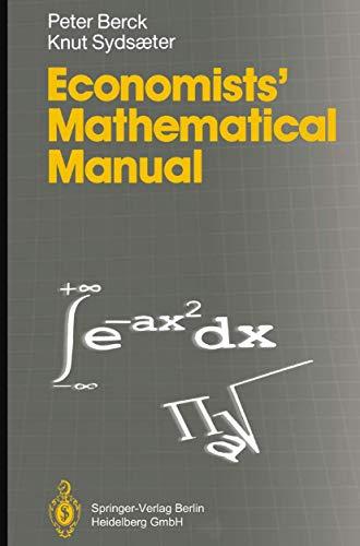 Economists' mathematical manual (9783540543701) by Berck, Peter