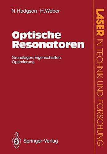 9783540544043: Optische Resonatoren (Laser in Technik und Forschung)