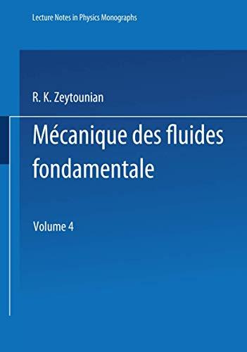 9783540544418: Mecanique des fluides fondamentale (Lecture Notes in Physics Monographs) (French Edition)