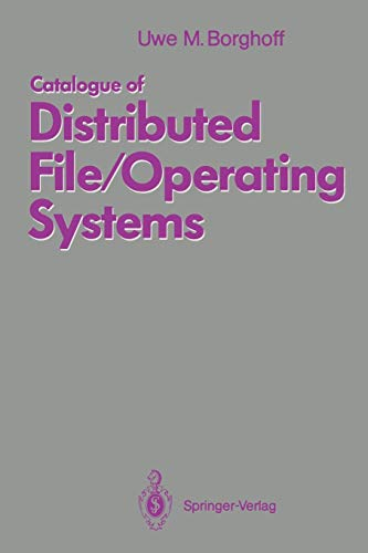 9783540544500: Catalogue of Distributed File/Operating Systems