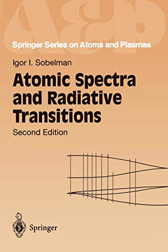 9783540545187: Atomic Spectra and Radiative Transitions (Springer Series on Atomic, Optical, and Plasma Physics)