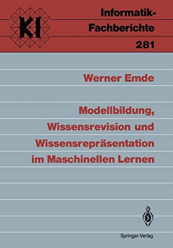 Modellbildung, Wissensrevision und Wissensrepr: Werner Emde