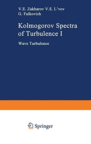 9783540545330: Kolmogorov Spectra of Turbulence I: Wave Turbulence (Springer Series in Nonlinear Dynamics) (v. 1)