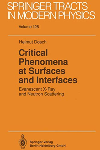 9783540545347: Critical Phenomena at Surfaces and Interfaces: Evanescent X-Ray and Neutron Scattering (Springer Tracts in Modern Physics)