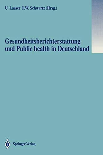 9783540545521: Gesundheitsberichterstattung und Public health in Deutschland