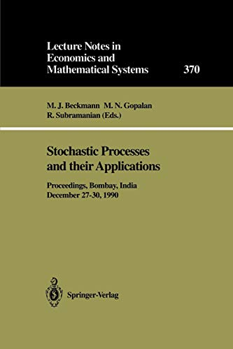 Stochastic Processes and their Applications Lecture Notes: Beckmann, M.J., M.N.