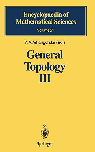 9783540546986: General Topology III: Paracompactness, Function Spaces, Descriptive Theory: Paracompactness, Function Spaces, Descriptive Theory v. 3 (Encyclopaedia of Mathematical Sciences)