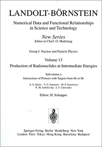 9783540547112: Interactions of Protons with Targets from He to Br / Wechselwirkung von Protonen mit He- bis Br-Targets (Landolt-Börnstein: Numerical Data and ... Science and Technology - New Series) (Vol 13)