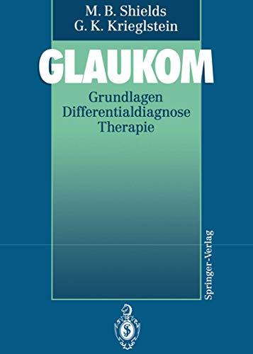 9783540547372: Glaukom: Grundlagen Differentialdiagnose Therapie (German Edition)