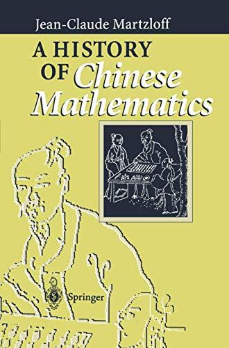 9783540547495: A History of Chinese Mathematics