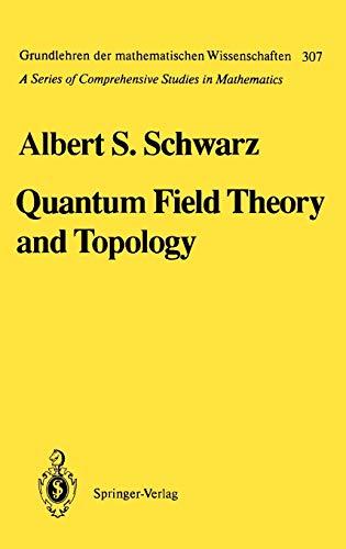 9783540547532: Quantum Field Theory and Topology (Grundlehren der mathematischen Wissenschaften)