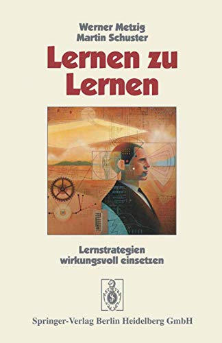 9783540547686: Lernen Zu Lernen: Lernstrategien Wirkungsvoll Einsetzen (German Edition)