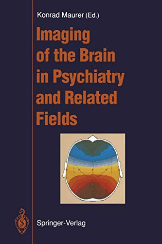9783540547853: Imaging of the Brain in Psychiatry and Related Fields