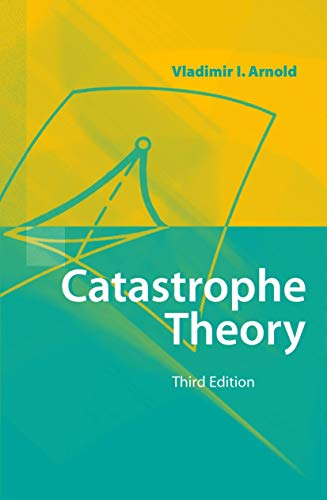 9783540548119: Catastrophe Theory: To the Memory of M.A.Leontovich