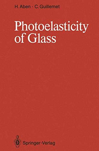 9783540548416: Photoelasticity of Glass