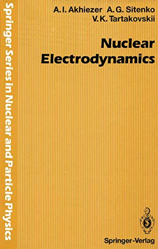 9783540549062: Nuclear Electrodynamics (Springer Series in Nuclear and Particle Physics)