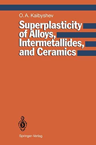 9783540549079: Superplasticity of Alloys, Intermetallides and Ceramics