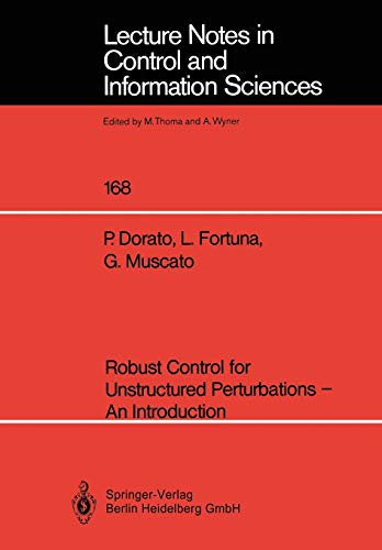 9783540549208: Robust Control for Unstructured Perturbations ― An Introduction (Lecture Notes in Control and Information Sciences)