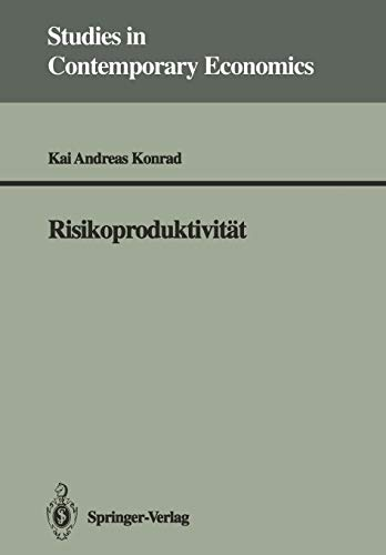 9783540549291: Risikoproduktivität (Studies in Contemporary Economics) (German Edition)