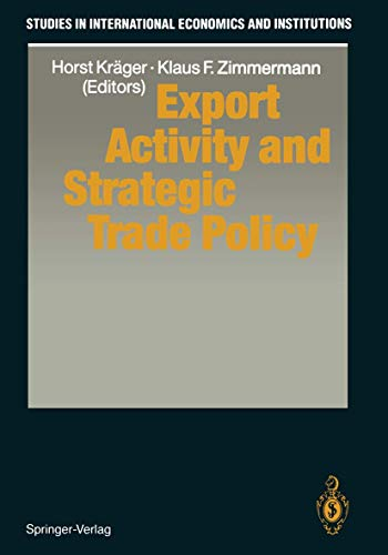 9783540549369: Export Activity and Strategic Trade Policy (Studies in International Economics and Institutions)