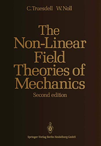 9783540550983: The Non-Linear Field Theories of Mechanics