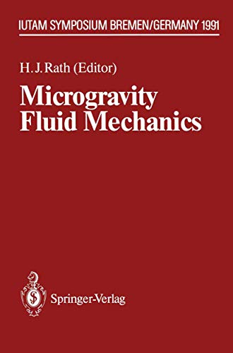 9783540551225: Microgravity Fluid Mechanics: IUTAM Symposium Bremen 1991 (IUTAM Symposia)