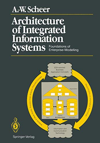 9783540551317: Architecture of Integrated Information Systems: Foundations of Enterprise Modelling