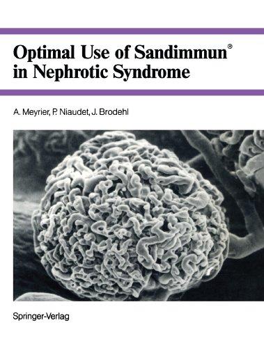 9783540551805: Optimal Use of Sandimmun® in Nephrotic Syndrome