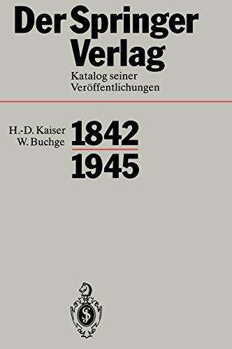 9783540552222: Der Springer-Verlag: Katalog Seiner Veröffentlichungen 1842–1945 (German Edition)
