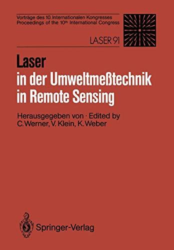 9783540552482: Laser in der Umweltmeßtechnik / Laser in Remote Sensing: Vorträge des 10. Internationalen Kongresses / Proceedings of the 10th International Congress (German and English Edition)