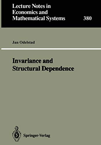 Invariance and Structural Dependence (Lecture Notes in: Jan Odelstad