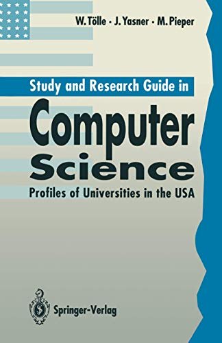 9783540553199: Study and Research Guide in Computer Science: Profiles of Universities in the USA