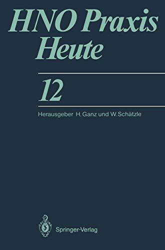 Hno Praxis Heute 12 - Walter Sch?tzle Horst Ganz