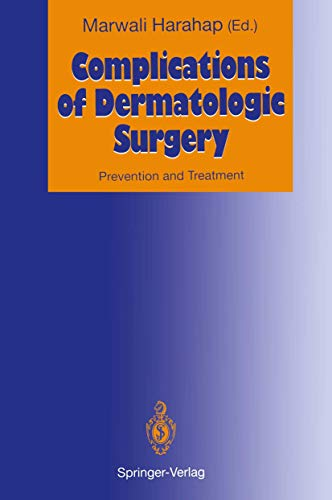 9783540553373: Complications of Dermatologic Surgery: Prevention and Treatment