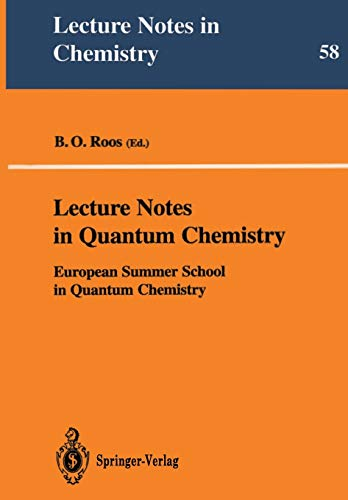 9783540553717: Lecture Notes in Quantum Chemistry: European Summer School in Quantum Chemistry: v. 1 (Lecture Notes in Chemistry)