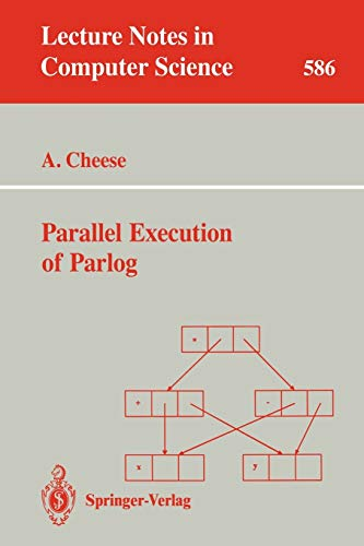 9783540553823: Parallel Execution of Parlog (Lecture Notes in Computer Science)