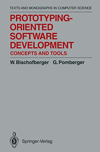 9783540554486: Prototyping-Oriented Software Development: Concepts and Tools (Monographs in Computer Science)