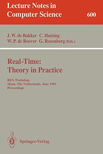 Real-Time: Theory in Practice: REX Workshop, Mook,