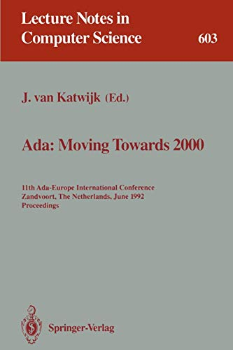 Ada: Moving Towards 2000: 11th Ada-Europe International