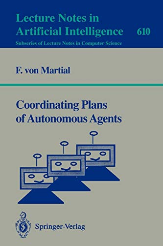9783540556152: Coordinating Plans of Autonomous Agents (Lecture Notes in Computer Science)