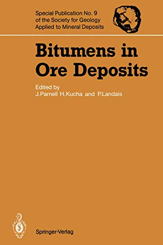9783540556213: Bitumens in Ore Deposits (Special Publication of the Society for Geology Applied to Mineral Deposits)