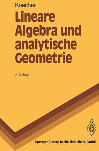 9783540556534: Lineare Algebra Und Analytische Geometrie (Springer-Lehrbuch) (German Edition)