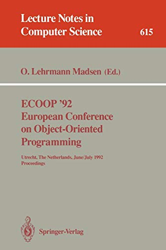ECOOP '92. European Conference on Object-Oriented Programming: