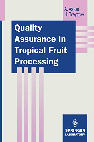 9783540557661: Quality Assurance in Tropical Fruit Processing (Springer Lab Manuals)