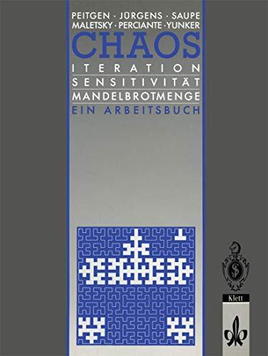 9783540557821: Chaos: Iteration Sensitivität Mandelbrot-Menge Ein Arbeitsbuch (Chaos und Fraktale) (German Edition)