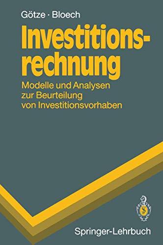 9783540558170: Investitionsrechnung: Modelle Und Analysen Zur Beurteilung Von Investitionsvorhaben (Springer-Lehrbuch) (German Edition)