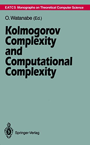 9783540558408: Kolmogorov Complexity and Computational Complexity (Monographs in Theoretical Computer Science. An EATCS Series)
