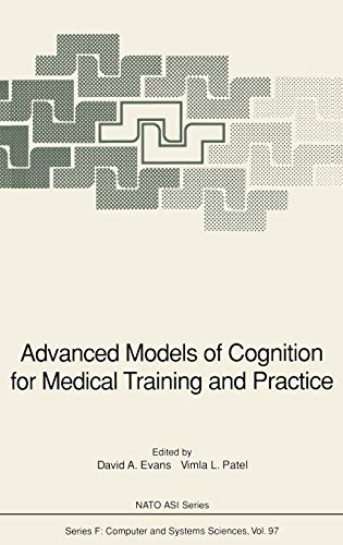 9783540558842: Advanced Models of Cognition for Medical Training and Practice (Nato ASI Subseries F:)