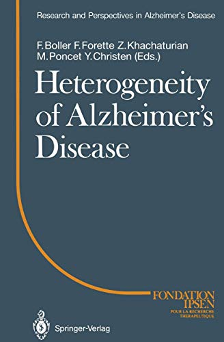 Heterogeneity of Alzheimer's Disease (Research and Perspectives in Alzheimer's Disease) [Englisch...