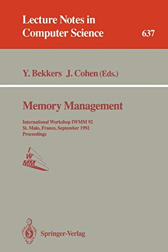 Memory Management: International Workshop IWMM 92, St.Malo,: Bekkers, Yves [Editor];